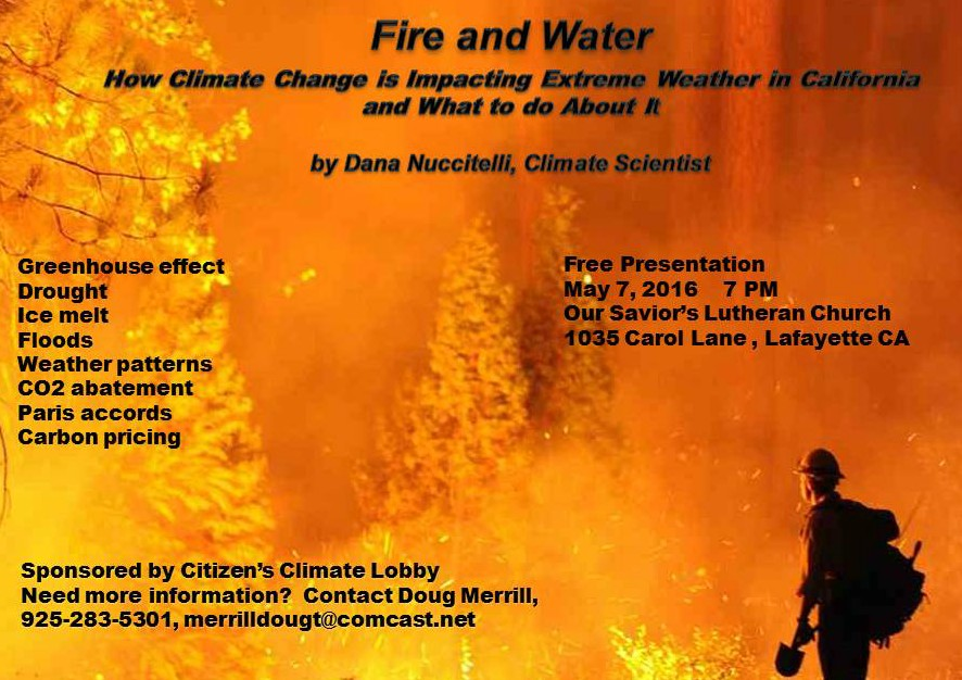 Fire and Water:  How Climate Change is Impacting Extreme Weather in California and What to Do About It