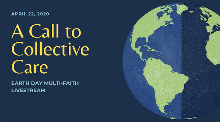 Earth Day Multi-Faith Livestream: A Call to Collective Care